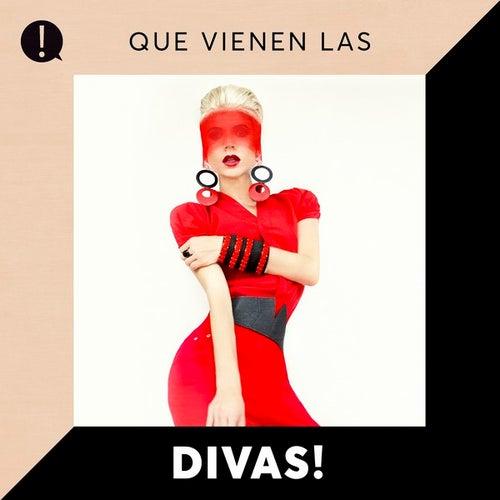 Que vienen las Divas! by Various Artists