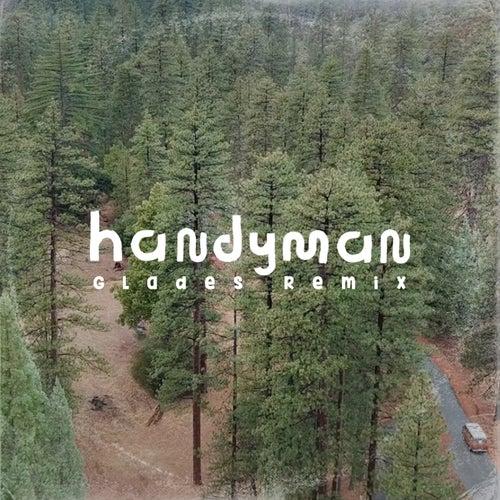 Handyman (Glades Remix) by AWOLNATION