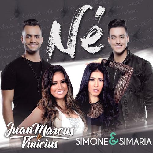 Né by Juan Marcus & Vinícius