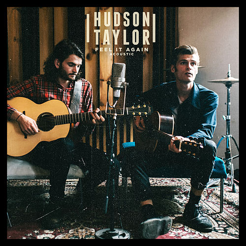 Feel It Again Acoustic EP de Hudson Taylor