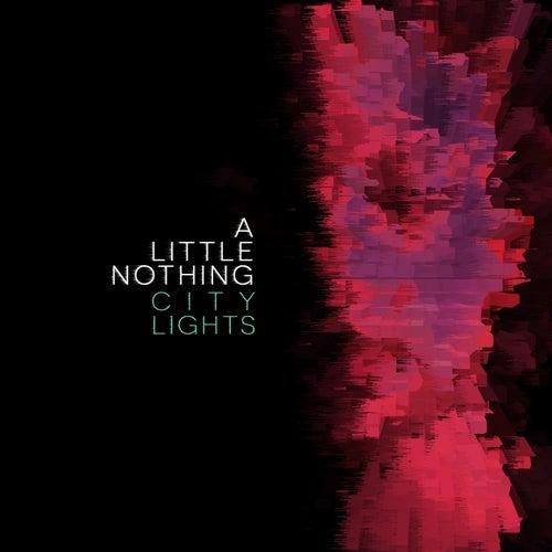 City Lights von A Little Nothing