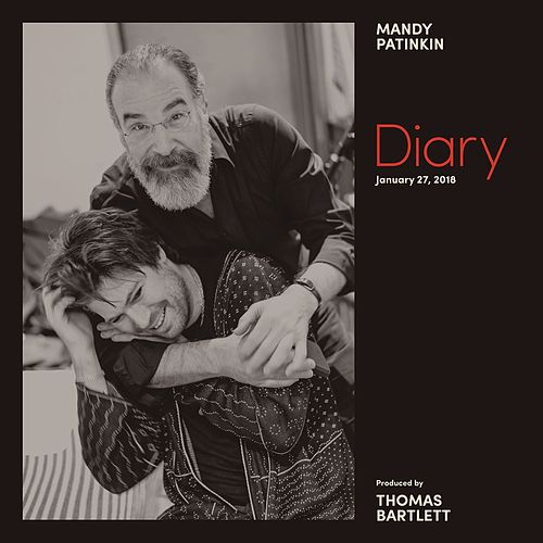 Diary: January 27, 2018 de Mandy Patinkin