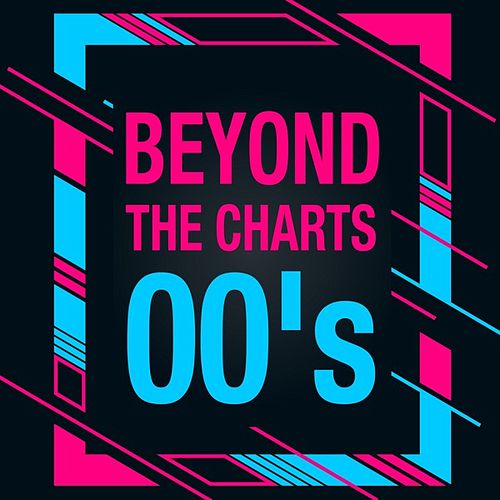 Beyond the Charts 00's von Various Artists