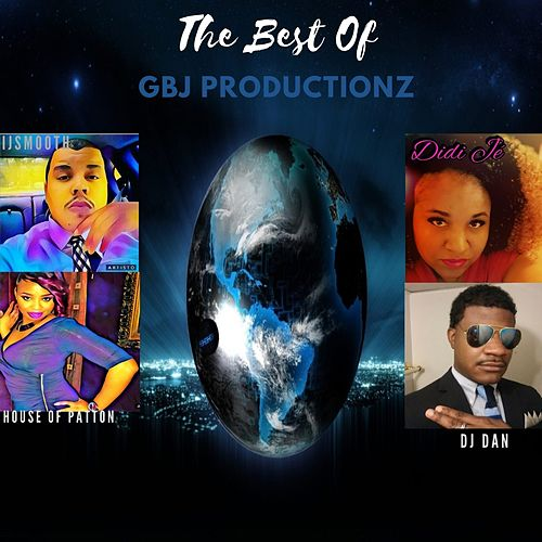 The Best Of Gbj Productionz de Gbj Productionz
