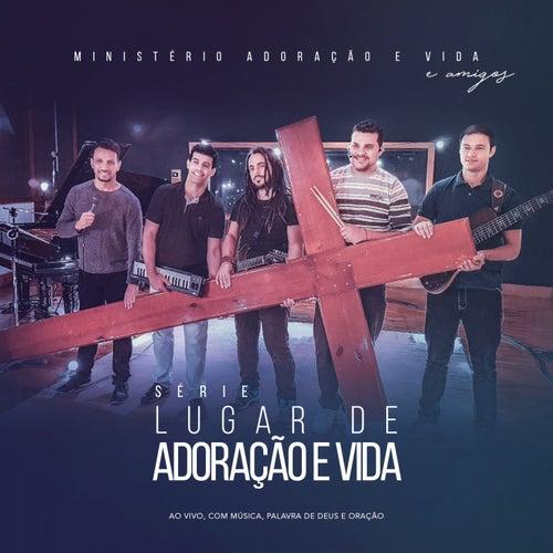 Série Lugar de Adoração e Vida (Ao Vivo Com Música, Palavra de Deus e Oração) de Ministério Adoração e Vida