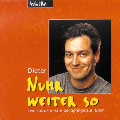 Nuhr weiter so (Live) von Dieter Nuhr