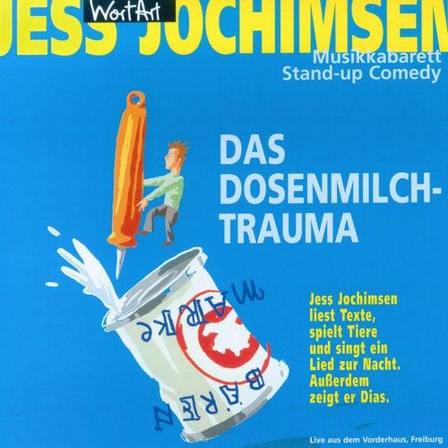 Das Dosenmilch-Trauma von Jess Jochimsen