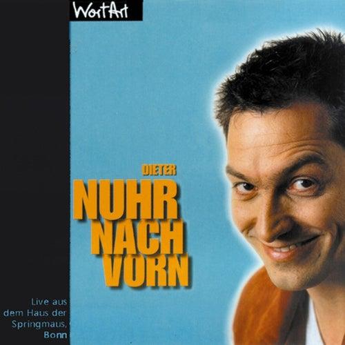Nuhr nach vorn (Live) von Dieter Nuhr