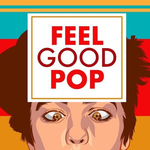 Feel Good Pop von Various Artists