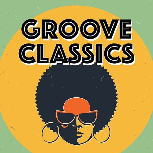 Groove Classics de Various Artists
