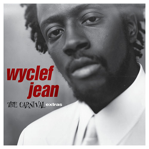The Carnival Extras - EP by Wyclef Jean