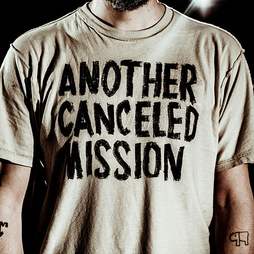 Another Canceled Mission (Single Edit) by It It Anita