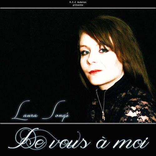 De vous à moi by Laura Song's