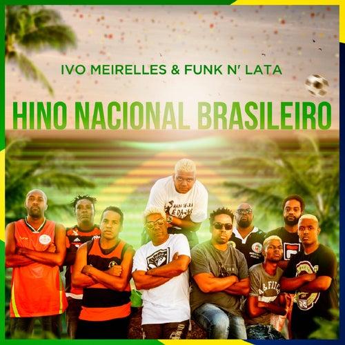 Hino Nacional de Ivo Meirelles