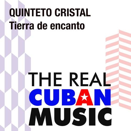 Tierra de encanto (Remasterizado) de Quinteto Cristal