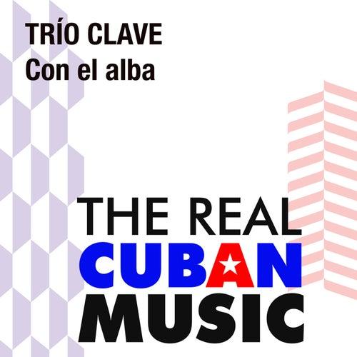 Con el alba (Remasterizado) de Trío Clave