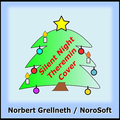 Silent Night Theremin Cover (Instrumental) by Norbert Grellneth