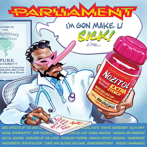 I'm Gon Make U Sick O'Me de Parliament