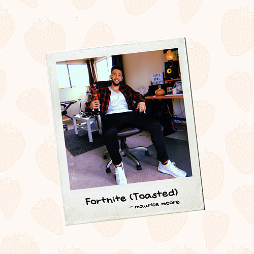 Fortnite (Toasted) by Maurice Moore