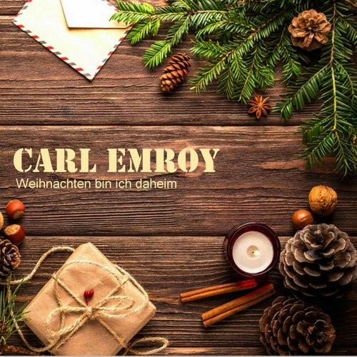 Weihnachten bin ich daheim de Carl Emroy