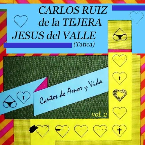 Cantos de Amor y Vida, Vol. 2 (Remasterizado) de Carlos Ruiz de la Tejera