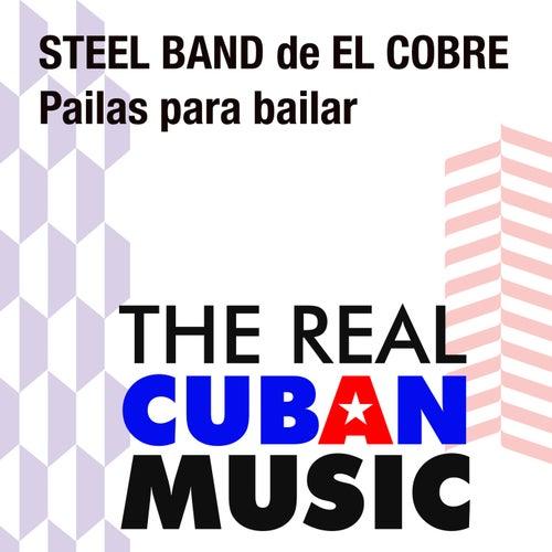 Pailas para bailar (Remasterizado) von Steel Band De El Cobre