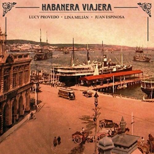 Habanera viajera (Remasterizado) von Juan Espinosa
