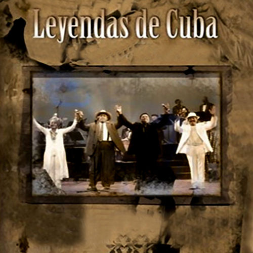 Leyendas de Cuba (En vivo) (Remasterizado) de Various Artists