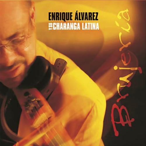 Brujería (Remasterizado) by Enrique Álvarez
