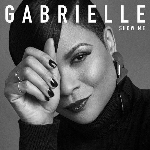 Show Me de Gabrielle