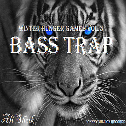 Winter Hunger Games, Vol. 3 (Bass Trap) by Ali Sheik