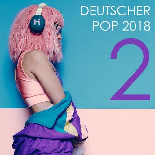 Deutscher Pop 2018, Vol. 2 von Various Artists
