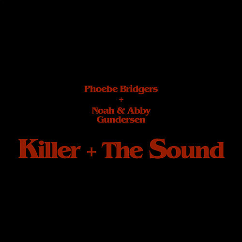 Killer + The Sound de Phoebe Bridgers