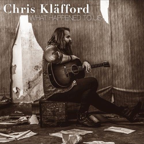 What Happened To Us by Chris Kläfford