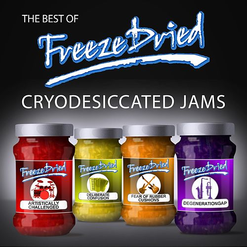 Cryodesiccated Jams: The Best of Freeze Dried by FreezeDried