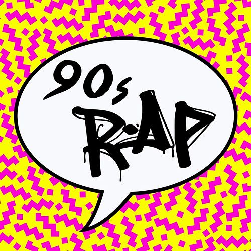 90s Rap by Various Artists