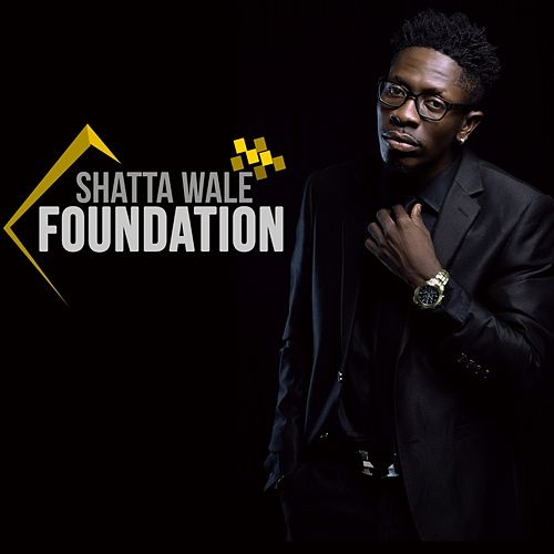 Foundation by Shatta Wale