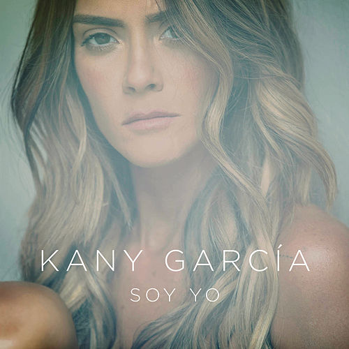 Soy Yo by Kany García