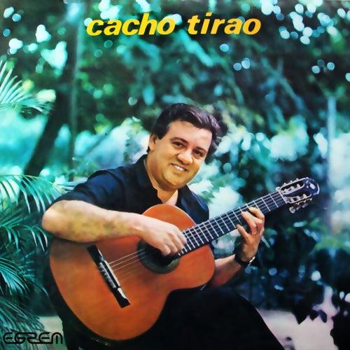 Cacho Tirao (Remasterizado) by Cacho Tirao