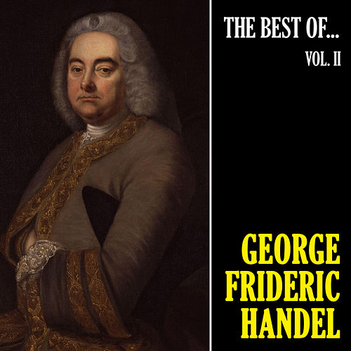 The Best of Handel, Vol. 2 de George Frideric Handel