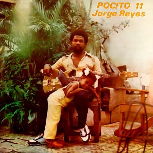 Pocito 11 (Remasterizado) by Jorge Reyes