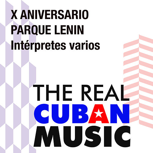 X Aniversario Parque Lenin (Remasterizado) by Various Artists