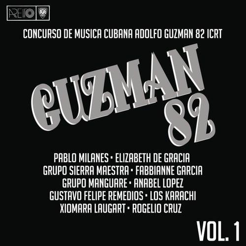 Concurso de Música Cubana 'Adolfo Guzmán' 82, Vol. I (Remasterizado) by Various Artists