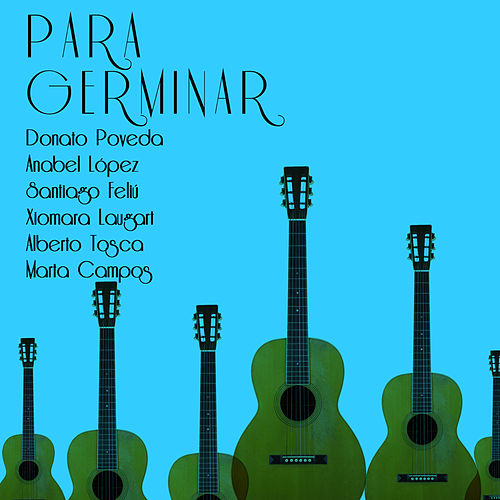 Para germinar (Remasterizado) by Various Artists