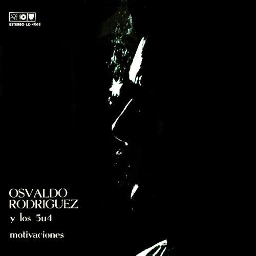 Motivaciones (Remasterizado) by Osvaldo Rodríguez