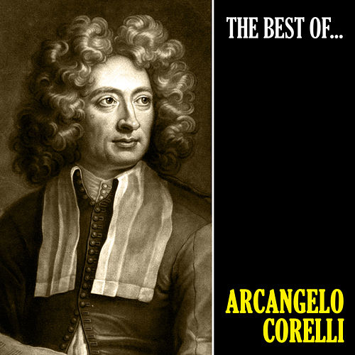 The Best of Corelli by Arcangelo Corelli