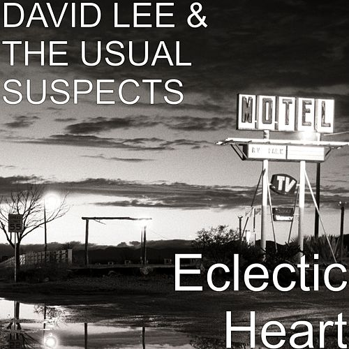 Eclectic Heart by David Lee