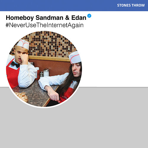 #NeverUseTheInternetAgain de Homeboy Sandman