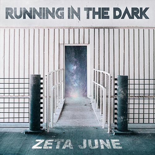 Running in the Dark de Zeta June
