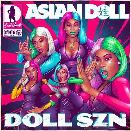 Doll Szn by Asian Doll